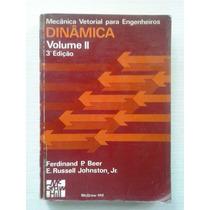 Mecânica Vetorial Para Engenheiros - Volume 2 Dinâmica 1980