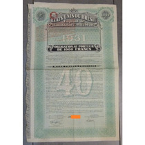 Bono - United States Of Brasil, 5% Loan, 1,000 Francs, 1931