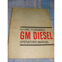 Libro Manual De Operación De Gm Diesel In Line 71 Engines