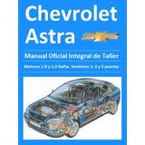 Manual Integral Taller Chevrolet Astra 1.8 2l Nafta Y Diesel