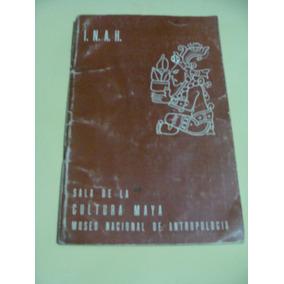 Libro Sala De La Cultura Maya Museo Nacional De Antropologia