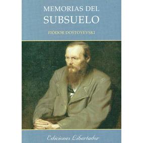 Memorias Del Subsuelo / Fiódor Dostoyevski