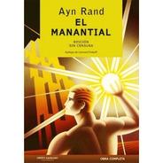 El Manantial - Ayn Rand - Libro Tapa Dura - Envio En El Dia
