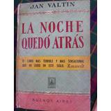 La Noche Quedo Atras - Jan Valtin 1956