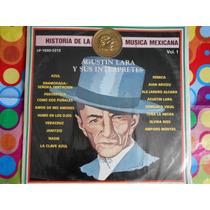Agustin Lara Lp Historia De La Musica Mexicana Vol.1