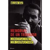Memorias De Un Trovador. Conversaciones Con Darnauchans