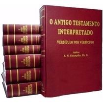 Comentário Bíblico Champlin Antigo E Novo + Enciclopédia