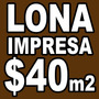 Lona Urgente Impresa A Colores $40 Metro Cuadrado