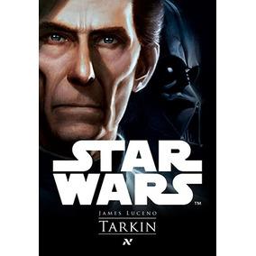 Livro Star Wars Tarkin Guerra Nas Estrelas Rogue One Kylo Re