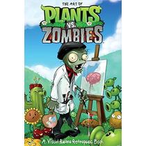 Libro De Arte The Art Of Plants Vs Zombies Nvo Pasta Du *sk