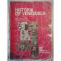 Historia De Venezuela 8vo Grado Por Aureo Yepez Castillo