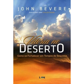 Livro Vitória No Deserto - John Bevere
