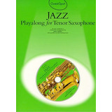 Jazz Playalong Para Saxo Tenor - Libro De Partituras + Cd
