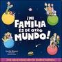 ¡mi Familia Es De Otro Mundo! - Cecilia Blanco - Uranito