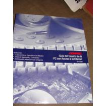 Libro Guia Del Usuario De La Pc Con Acceso A La Internet, Co