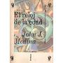 Libro El Reloj De La Edad (rustico) (edicion Grande)