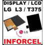 Display Lcd P/ Lg Optimus L3 E400 E405 T375