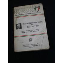 Reglamento Oficial De Basquetbol - Porrua