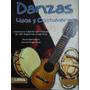 Danzas, Usos Y Costumbres -mainero - Monk . Ed. Lesa