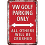 Carteles Antiguo Chapa 60x40 Parking Only Vw Golf Pa-49