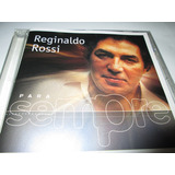 Cd Reginaldo Rossi Para Sempre N004a