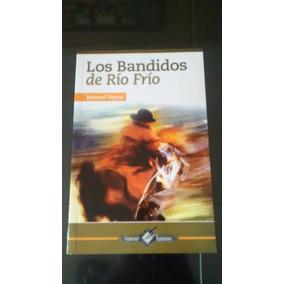 Los Bandidos De Rio Frio / Manuel Payno