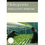 Hidroponia Agricultura Y Bienestar-ebook-libro-digital