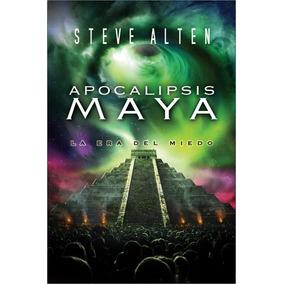 Libro: Apocalipsis Maya - Steve Alten - Pdf