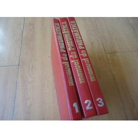 Manual De Hidráulica E Pneumática, 3 Volumes, Ano 1981