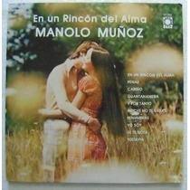 Manolo Muñoz / En Un Rincon Del Alma 1 Disco Lp Vinilo