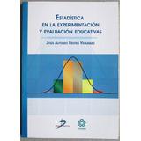 Estadística Experimentación Y Evaluación Educat - Diaz De Sa