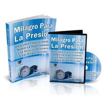 Libro: Milagro Para La Presion - Martín Teixido - Pdf