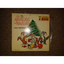 Disco Acetato 45 Rpm De: Las 3 Ardillitas En Navidad