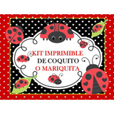 Kit Imprimible Coquito O Mariquita Tarjeta Decoracion Fiesta