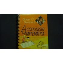 A Conquista Da Matemática 4º Ano - 2011 - Editora Ftd