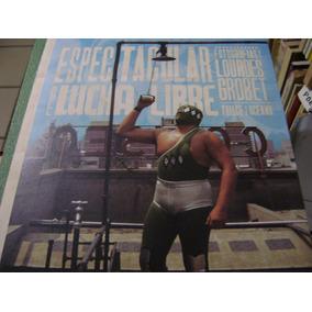 Sensacional De Lucha Libre. Ed. Trilce. $329 Dhl