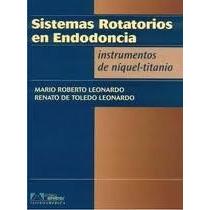 Sistemas Rotatorios En Endodoncia ( Libro Dentistas )