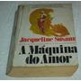 A Maquina Do Amor Jacqueline Susann Livro -