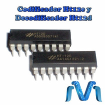 Codificador Ht12e Y Decodificador Ht12d, Para Modulo Rf