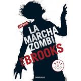 La Marcha Zombi; Max Brooks