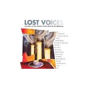 Cd Lost Voices The Songs Of Jimi Hendrix,janis Joplin & Jim