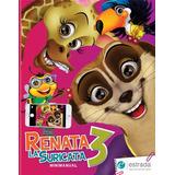 Renata La Suricata 3 (áreas Integradas) Estrada