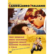 Candelabro Italiano - Dvd - Troy Donahue - Angie Dickinson