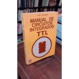 Manual De Circuitos Integrados Ttl - Don Lancaster