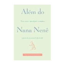 Alem Do Nana Nene - Gary Ezzo / Robert Buckman