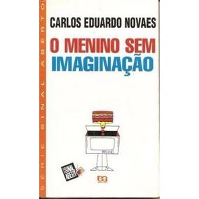 Livro O Menino Sem Imaginação Ed:ática