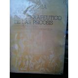 Abordaje Psicoterapéutico De Las Psicosis - J. A. Yaria -