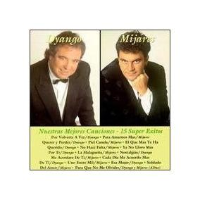 Dyango Mijares - Nuestras Mejores Cancion- Cd - Importado!!!
