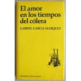 El Amor En Los Tiempos Del Cólera - Gabriel García Marquez