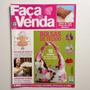 Revista Faça E Venda Bolsas De Tecidos Arranjos Florais Nº75